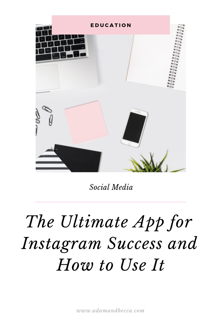 ultimate app for instagram success and how to use it.jpg