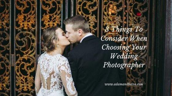 3 Things For Choosing a Wedding Photographer (1).jpg
