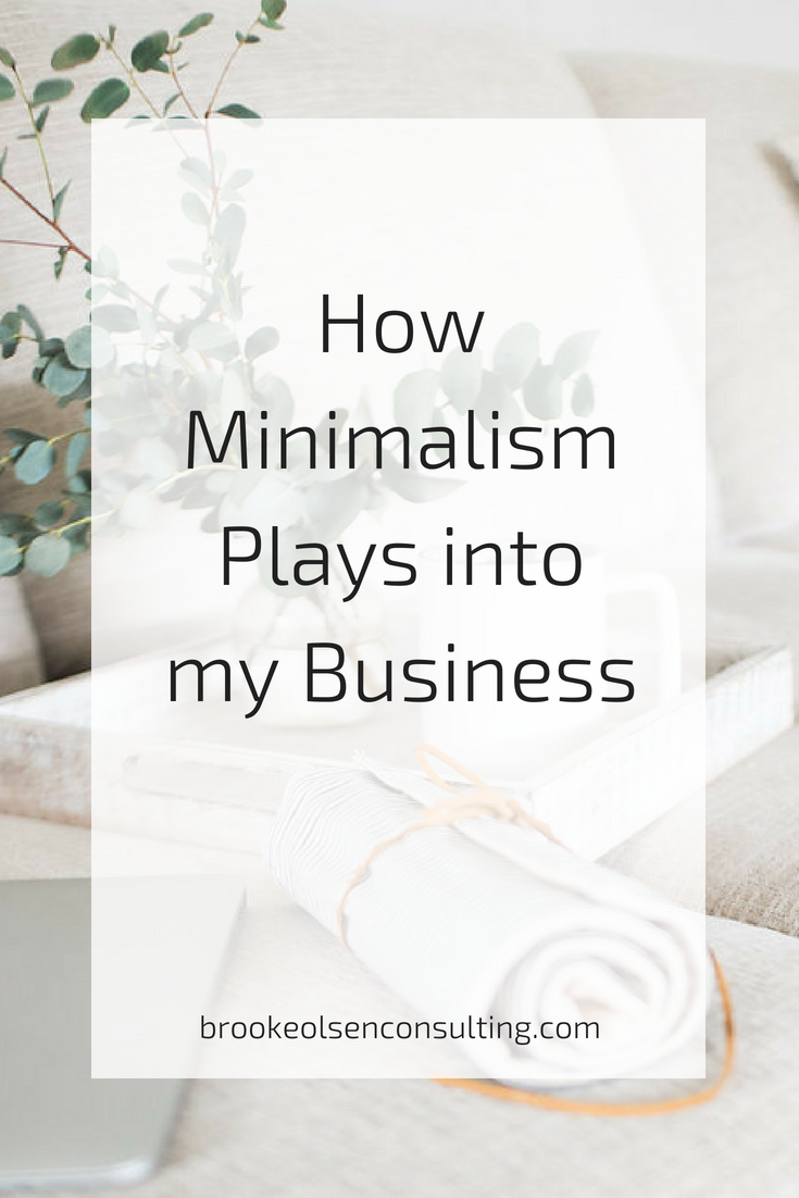 how to be a minimalist in business | Brooke Olsen Consulting