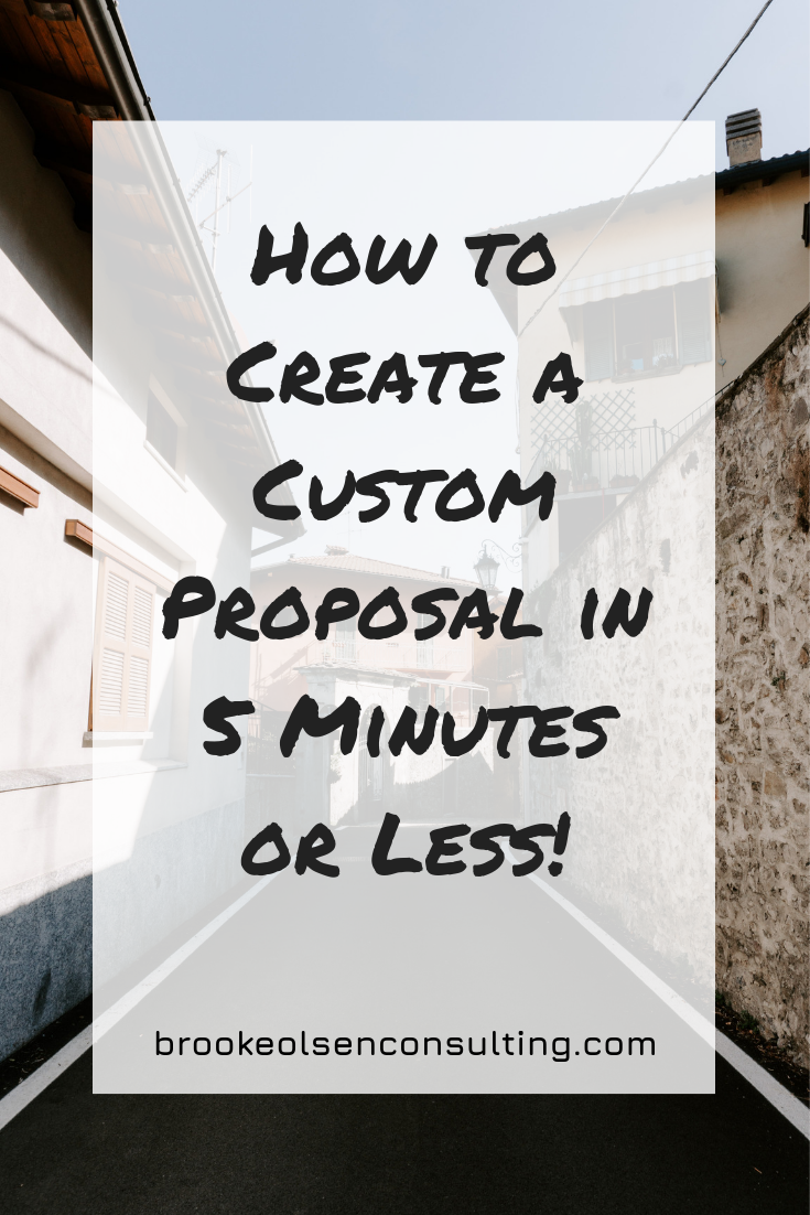 How to Create a Custom Proposal in 5 Minutes or Less! | Brooke Olsen Consulting | Killer call with a client? Check. Client is ready to book? Check. Are you pressed for time? Double check! Then it's time to create a custom proposal in 5 minutes or less.