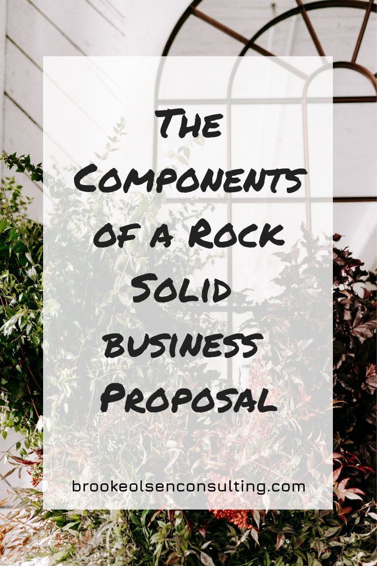 The Components of a Rock Solid Proposal | Brooke Olsen Consulting