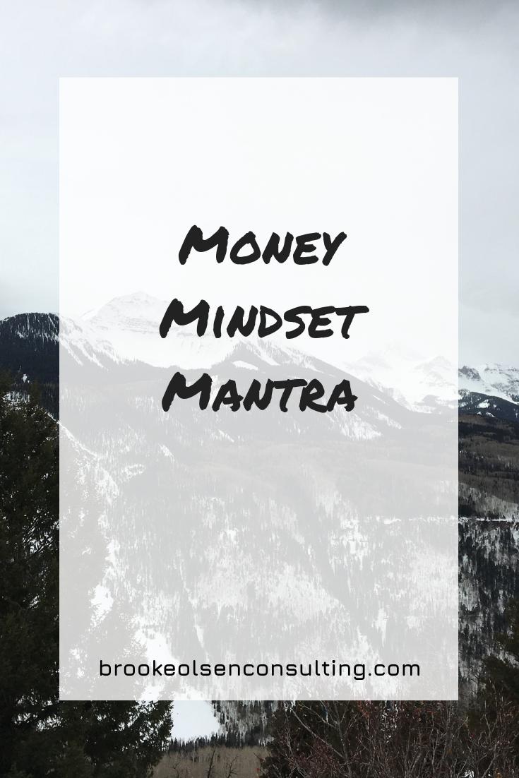 Money Mindset Mantra | Brooke Olsen Consulting