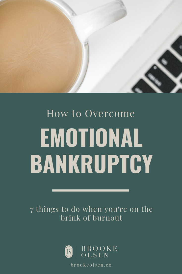 Emotional Bankruptcy | Brooke Olsen