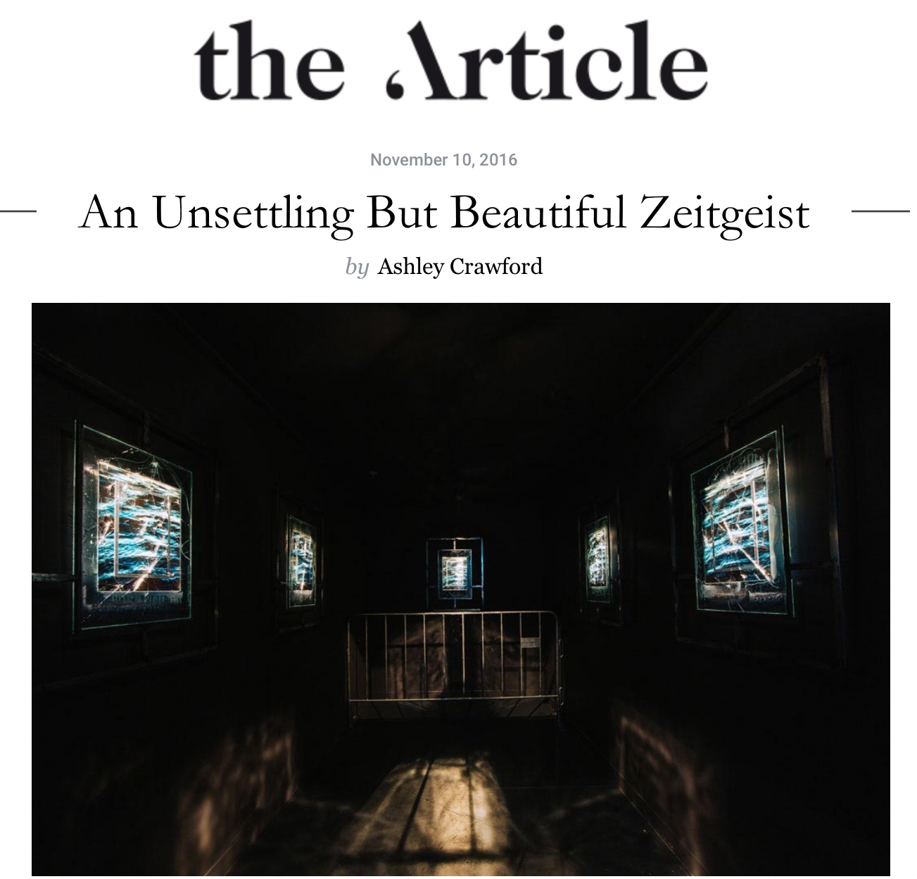 the article,  An Unsettling but beautiful zeitgeist . November 10, 2016. Ashley Crawford