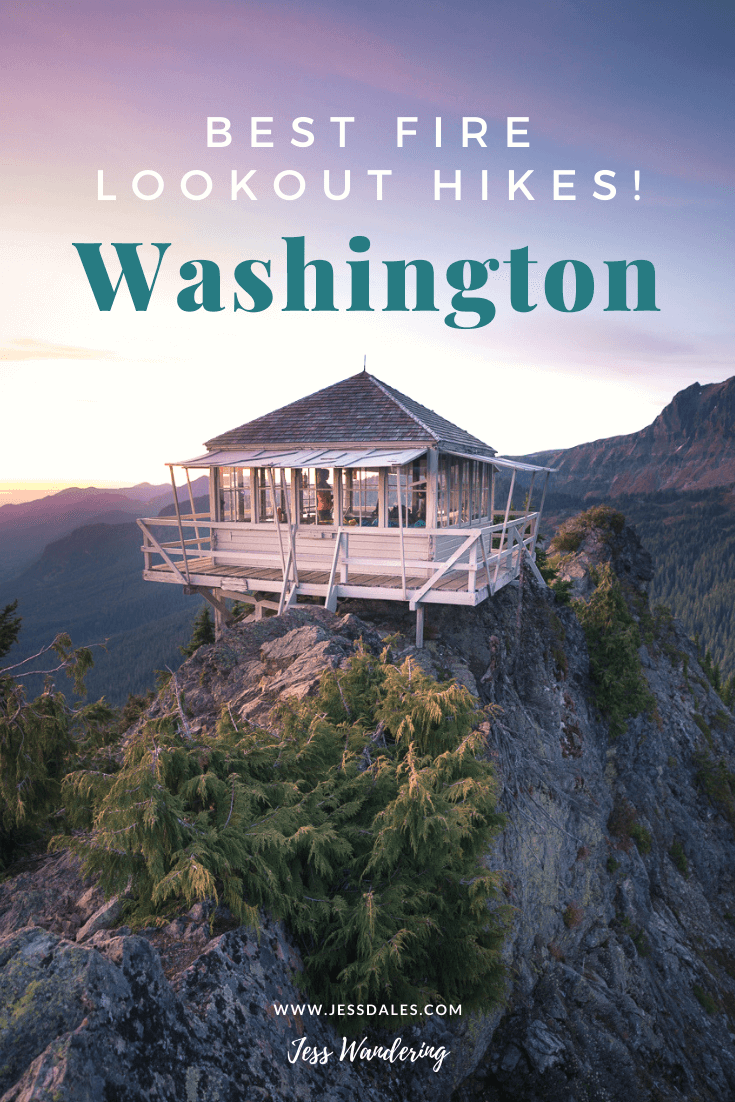 The best fire lookout hikes in Washington.