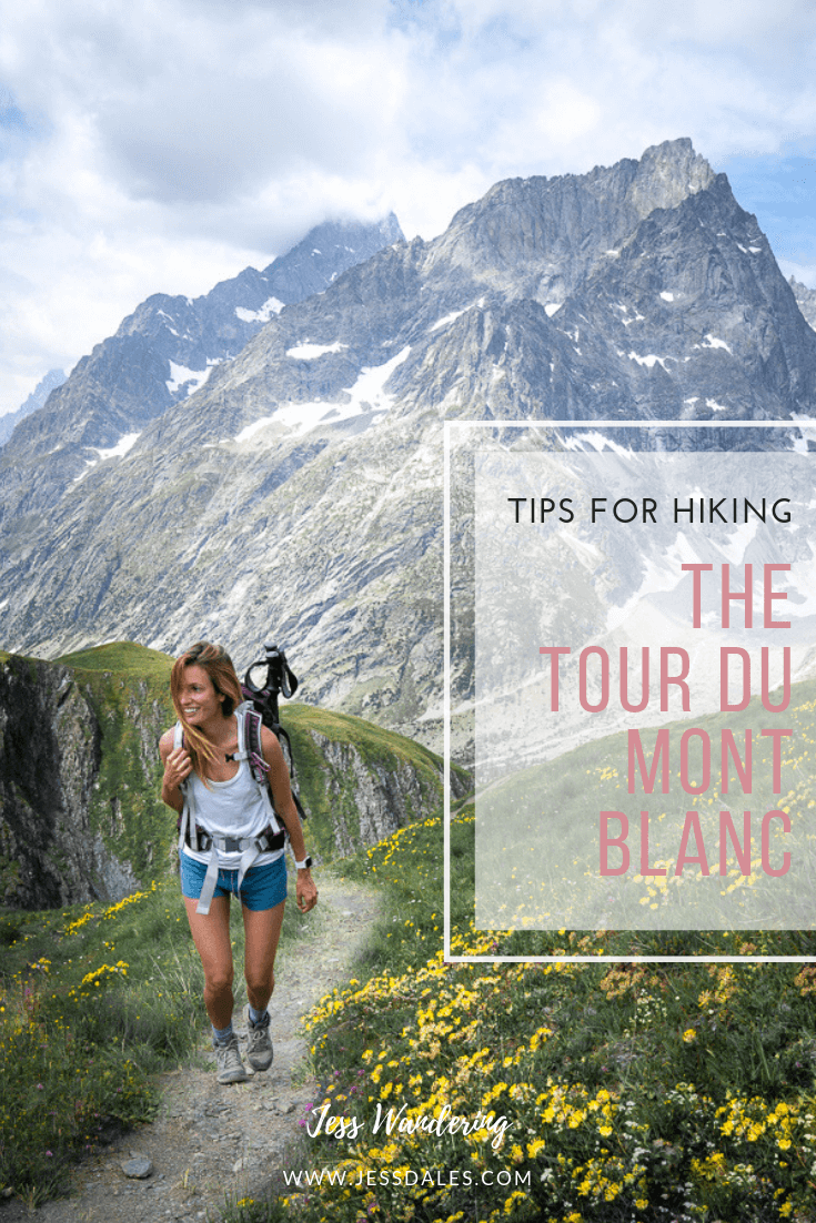 Tips For Hiking The Tour Du Mont Blanc