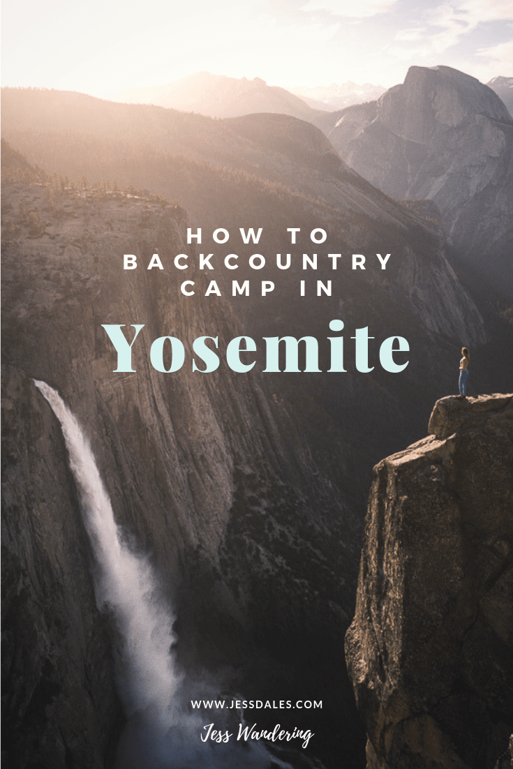 How to camp in Yosemite.