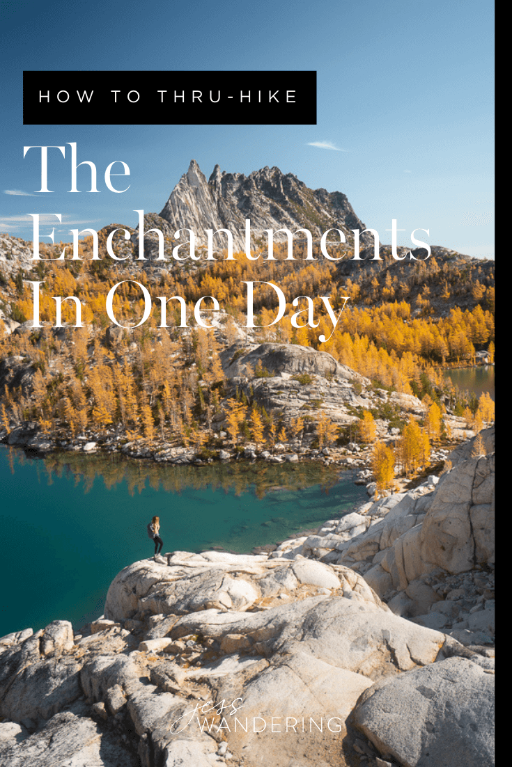 How to Thru-Hike The Enchantments in one day.