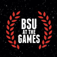 BSU at the Games