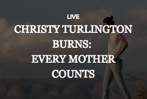 Christy Turlington: Every Mother Counts
