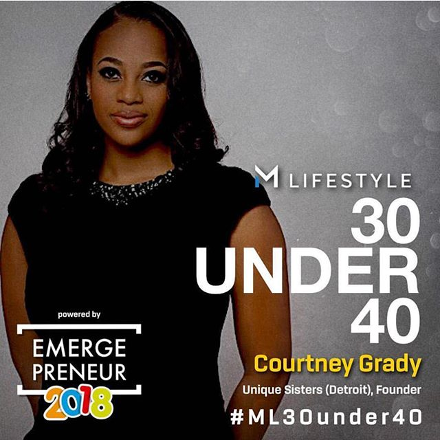 We are so proud of our Founder, Courtney Grady for being awarded MLifestyle's Top 30 under 40 award. We would n't be here without your vision and leadership! #myuniquesisters #sisterhood #leadership #mentorship #detroit #michigan #reachfortheworld
