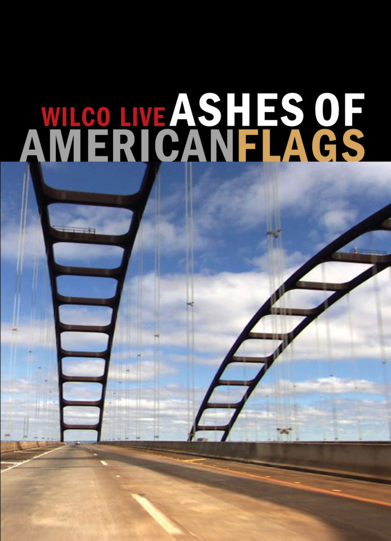 """Wilco """"Ashes Of American Flags"""" DVD 2009"""