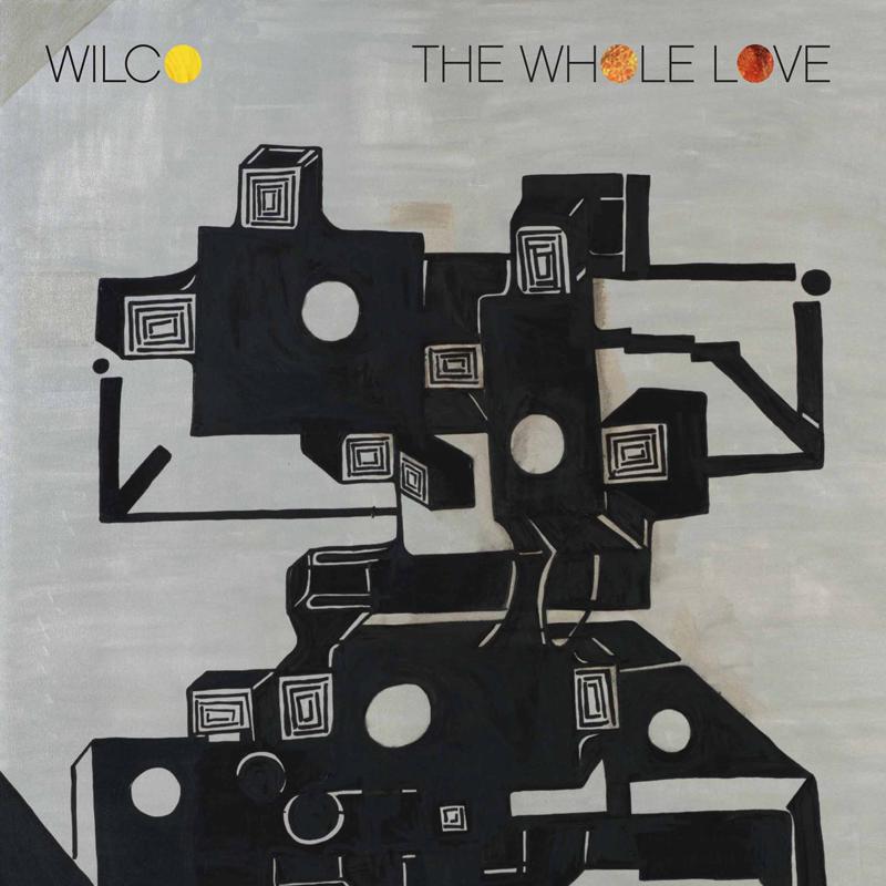 """Wilco """"The Whole Love"""" 2011"""