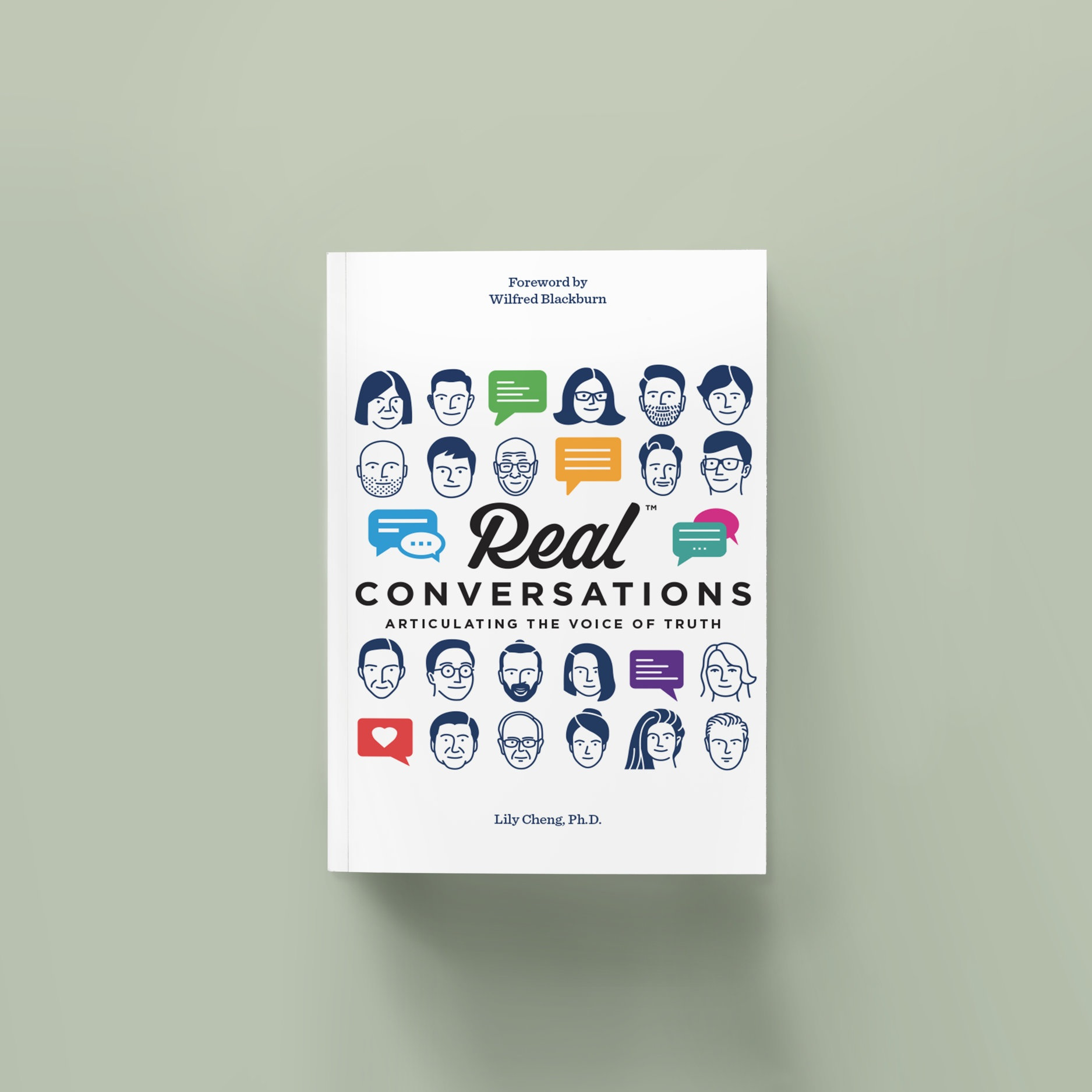Real Conversations: Articulating the Voice of Truth    Writing with a style that is at once conversational yet grounded in the visionary wisdom of her years, Dr. Lily Cheng helps readers practice the art of conveying the voice of truth through the unique proposition that life's most universal principles can and should be applied to organisation development.