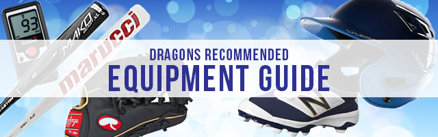 West Chester Dragons Travel Baseball Recommended Equipment Guide