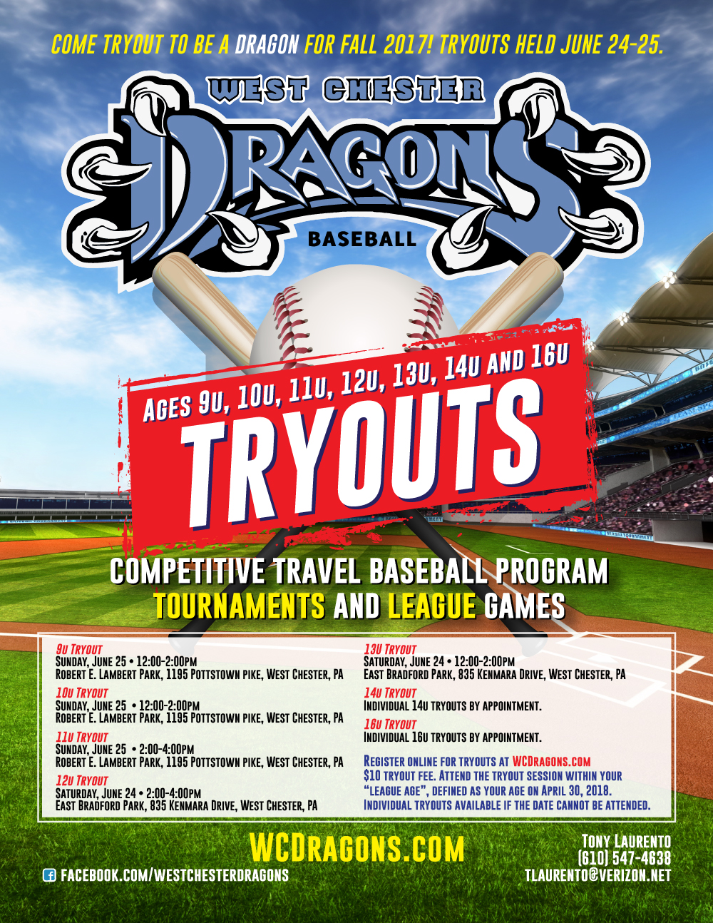 Come Tryout To Be A Dragon For The Fall 2017 9u 16u Tryouts Held June 24 25 West Chester Dragons Travel Baseball Teams