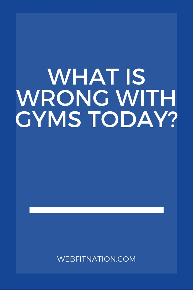 What-is-wrong-with-gyms-today-1.jpg