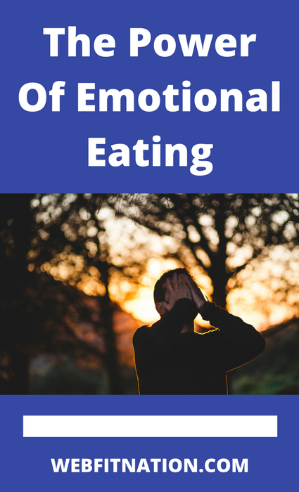 The Power Of Emotional Eating.png