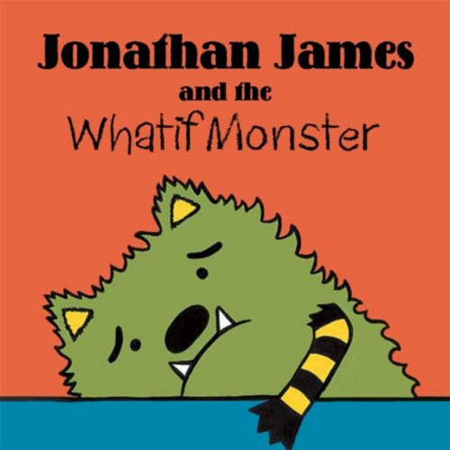 Jonathan James and the Whatif Monster*   It stinks when you worry about everything! We love this book as it helps our littles learn how to deal with uncertainty!