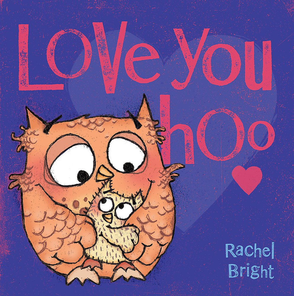 "Love You Hoo   Love You Hoo and Big Owl give voice to what every child deserves to know: that they are, and always will be, loved; that life is a journey; that there will be good times and bad, but that  their  Big Owl will always, ""Love you Hoo."""