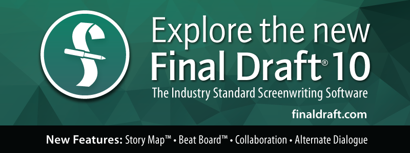 """*The winner of the """"Best Writing"""" award received a certificate for a free copy of Final Draft 10, courtesy of  Final Draft ."""