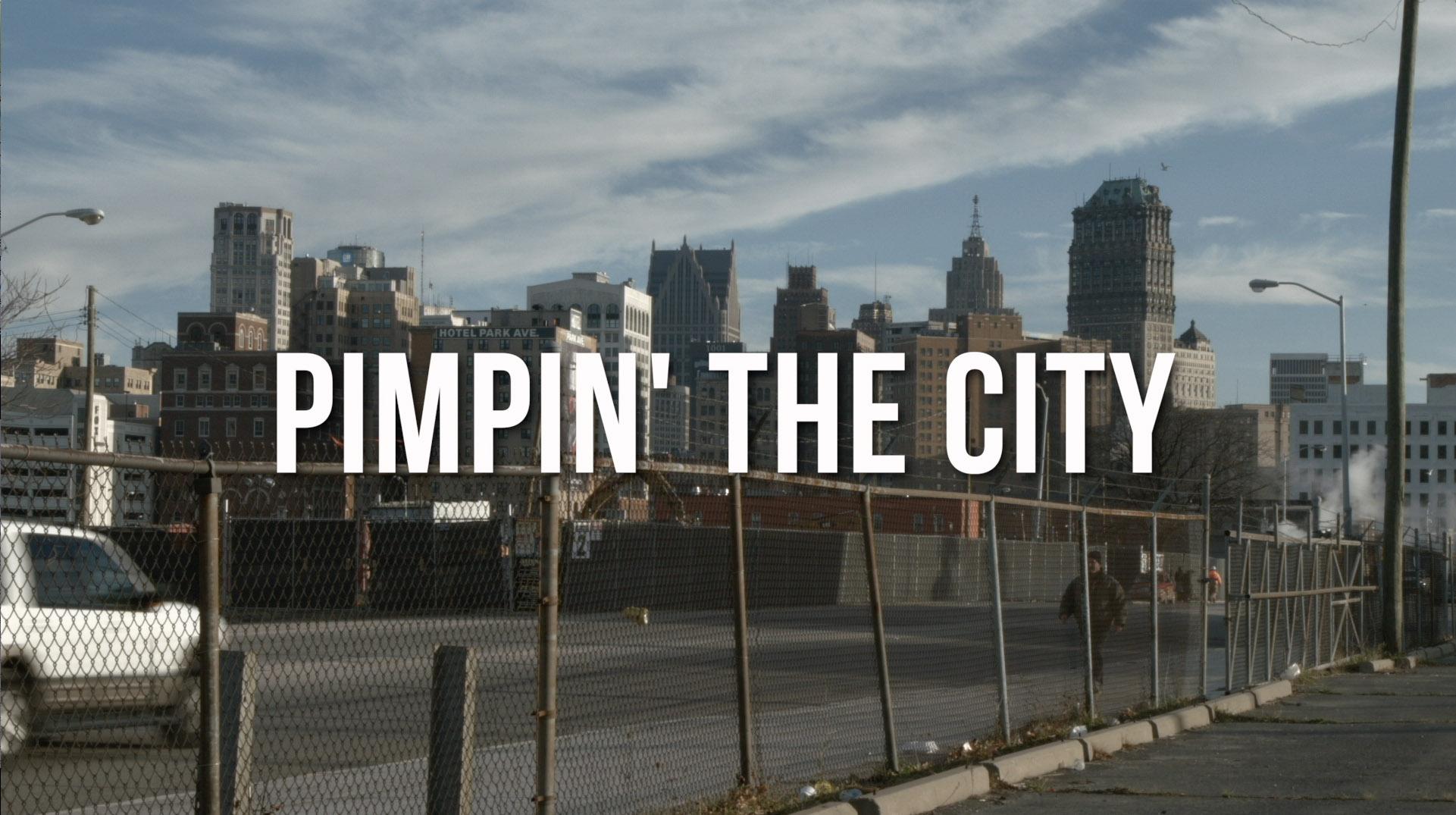 Pimpin' The City