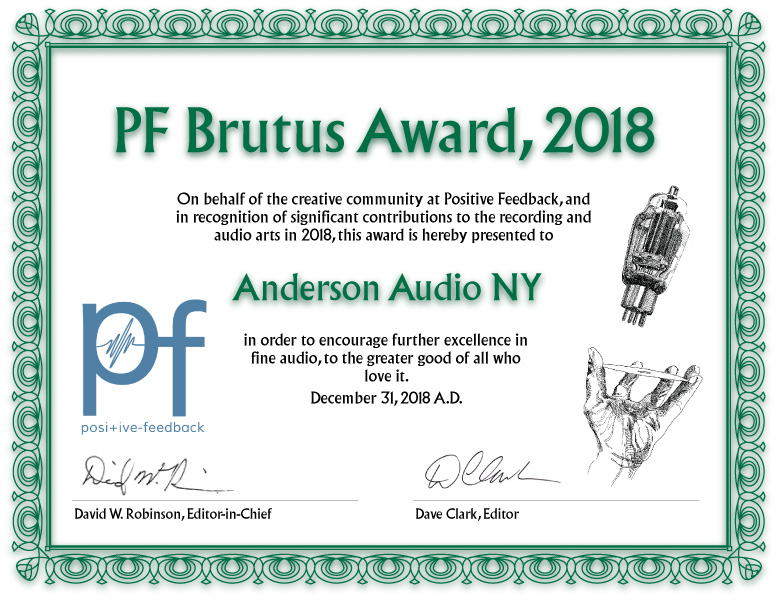 Anderson Audio NY has been presented with the   Positive Feedback  Brutus Award , 2018. Issue 101