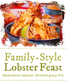 For reservations, call (619) 692-4200 View Family-Style Lobster Feast Menu