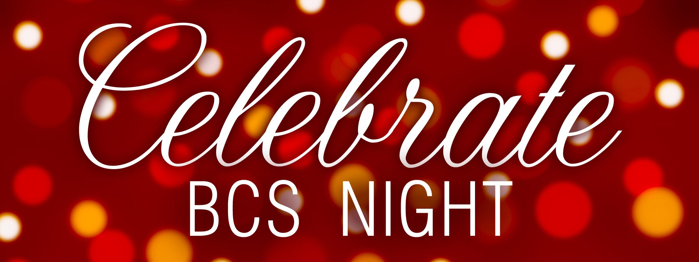 Celebrate BCS Night 2018.jpg