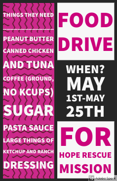 Food Drive Service Project - Four 9th grade students, Saniya, Nicole, Deacon and Kiara are collecting food items for Hope Rescue Mission.Collecting items till May 25th.