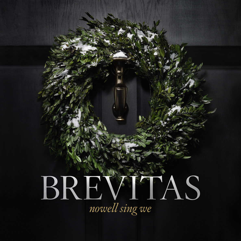 Brevitas  -  Nowell Sing We  (2016)