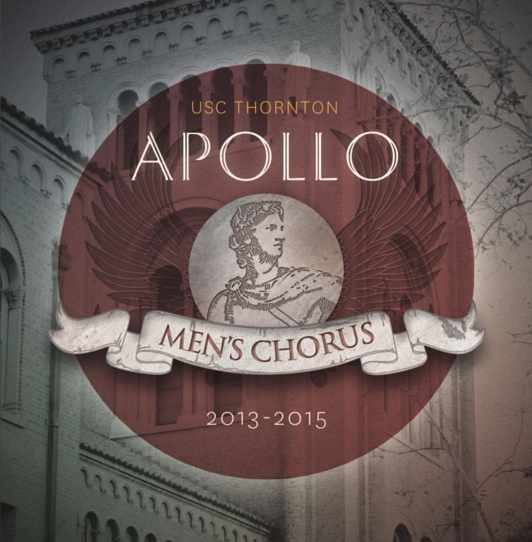 USC Thornton Apollo Men's Chorus  -  Self-titled  (2015).