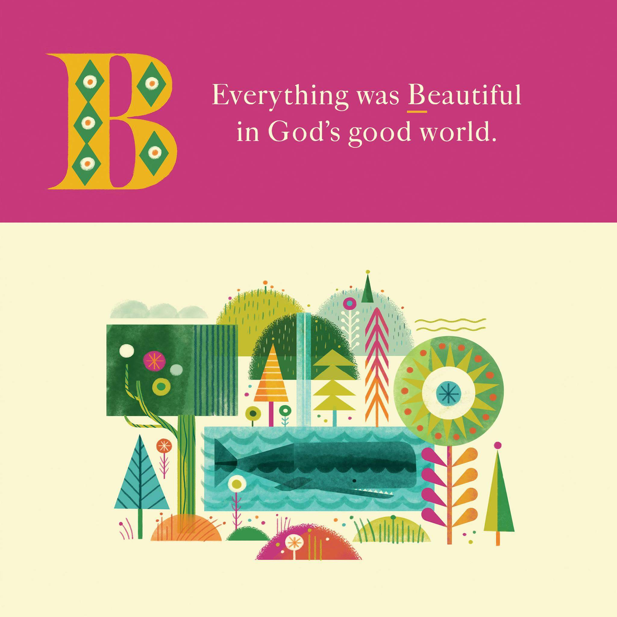 Everything was beautiful in God's good world.