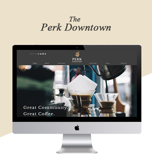 The Perk Downtown - Website Redesign