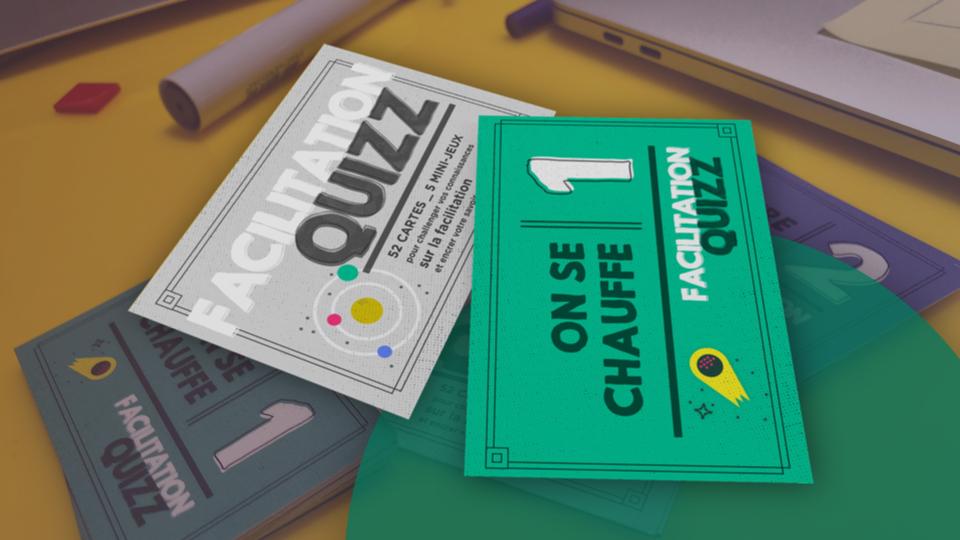 Set de cartes Facilititation Quizz - Les cartes Facilitation Quizz sont un concentré de question (de toute forme) pour revenir, en peu de temps et de façon ludique, seul, avec d'autres ou contre d'autres, sur des concepts de facilitation.