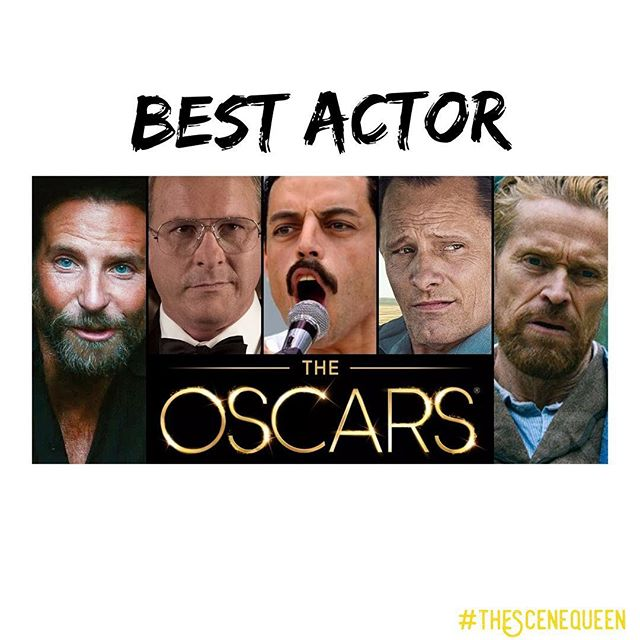 Here are the 2019 Oscar nominees for Best Actor: 1. Bradley Cooper (A Star Is Born) 2. Christian Bale (Vice) 3. Rami Malek (Bohemian Rhapsody) 4. Viggo Mortensen (Green Book) 5. Willem Dafoe (At Eternity's Gate)  WHO DO YOU THINK WILL WIN? 🏆
