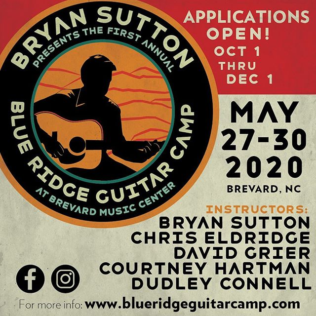 Today is the day!!! Applications are now being accepted for the inaugural Blue Ridge Guitar Camp presented by @bryansuttond28 More info at www.blueridgeguitarcamp.com . . . #bluegrass #guitar #guitarcamp #rhythmandlead