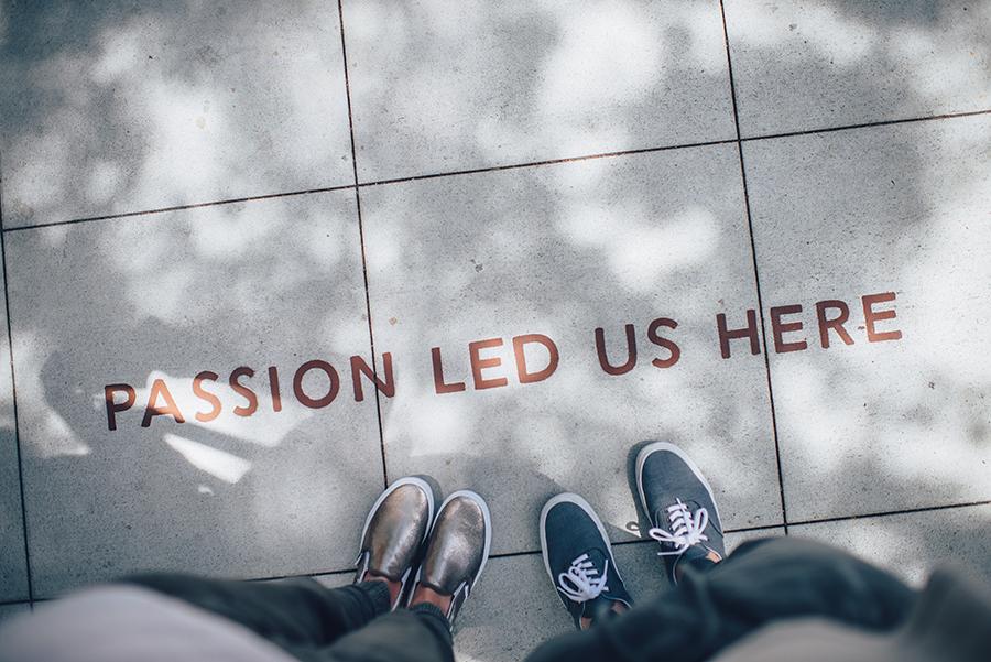 Passion Led Us Here Photo by Ian Schneider on Unsplash.jpg