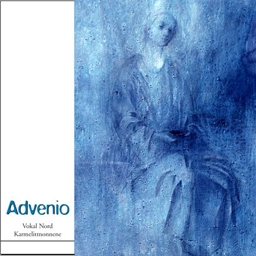 Advenio (2003)  Christmas album by Vokal Nord with the nuns of the carmelite monastery in Tromsø(2003) Vokal Nord and the carmelite-nuns have made a recording focused on advent as the time of waiting, representing an alternative to the commercialized christmastime.    Buy on iTunes