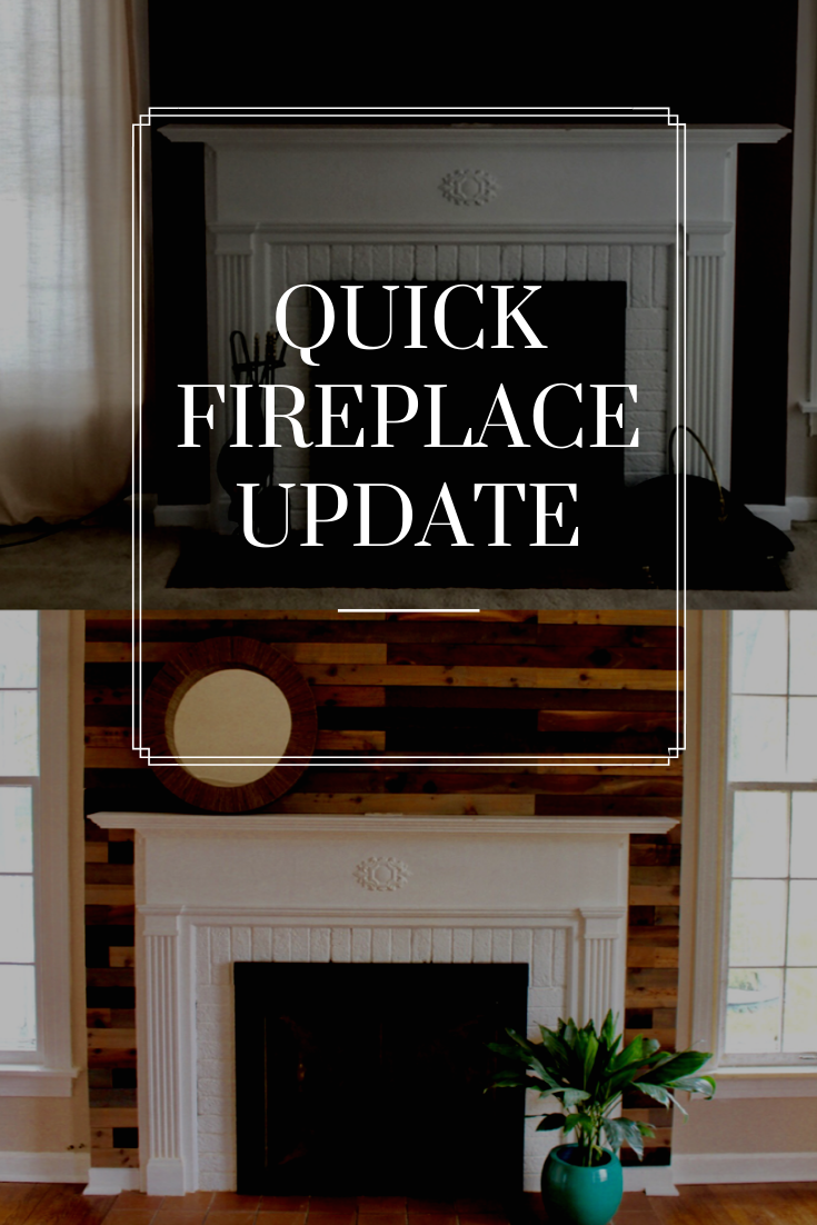 Quick and Easy Fireplace update