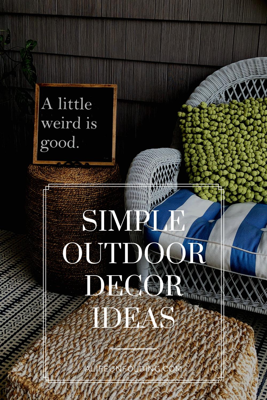 Simple Outdoor Decor Idea's