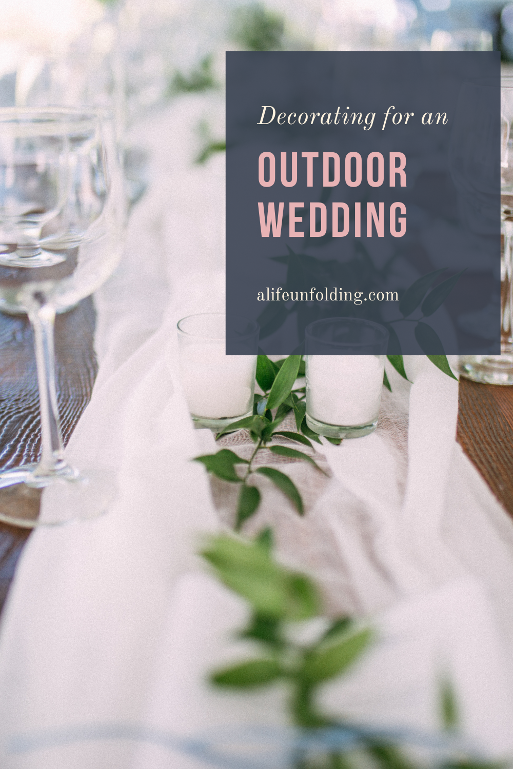 Decorating for your outdoor wedding