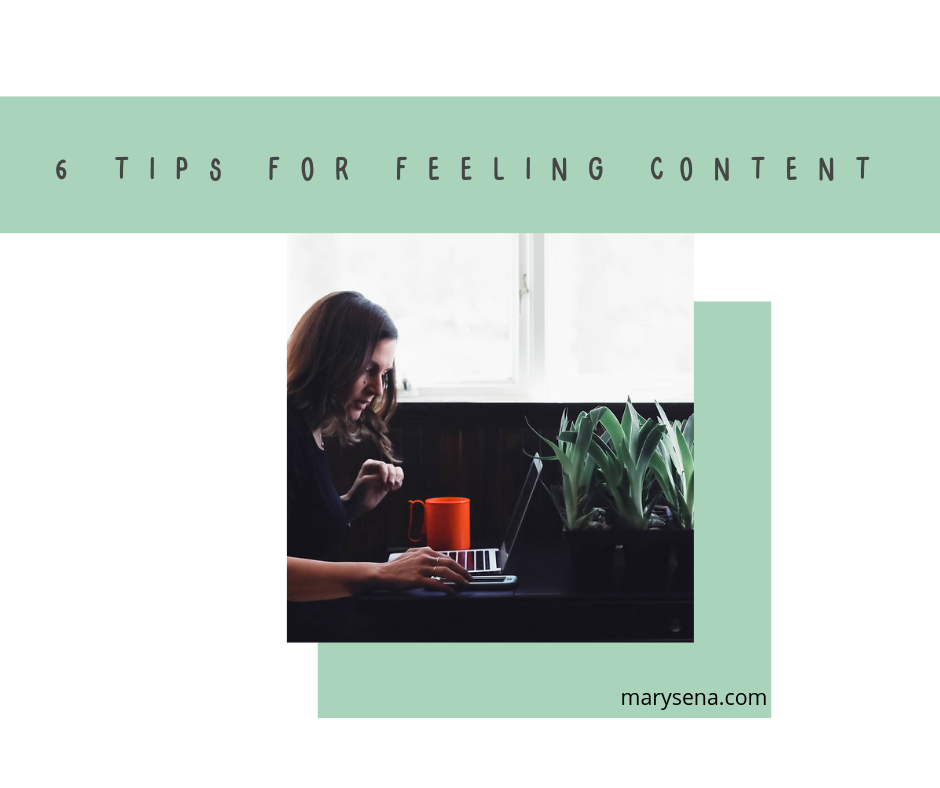 6 tips for feeling content