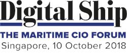 Digital Ship The Maritime CIO Forum Singapore, 10 October 2018