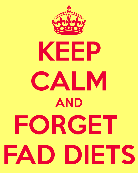 keep-calm-and-forget-fad-diets-poster-slogan