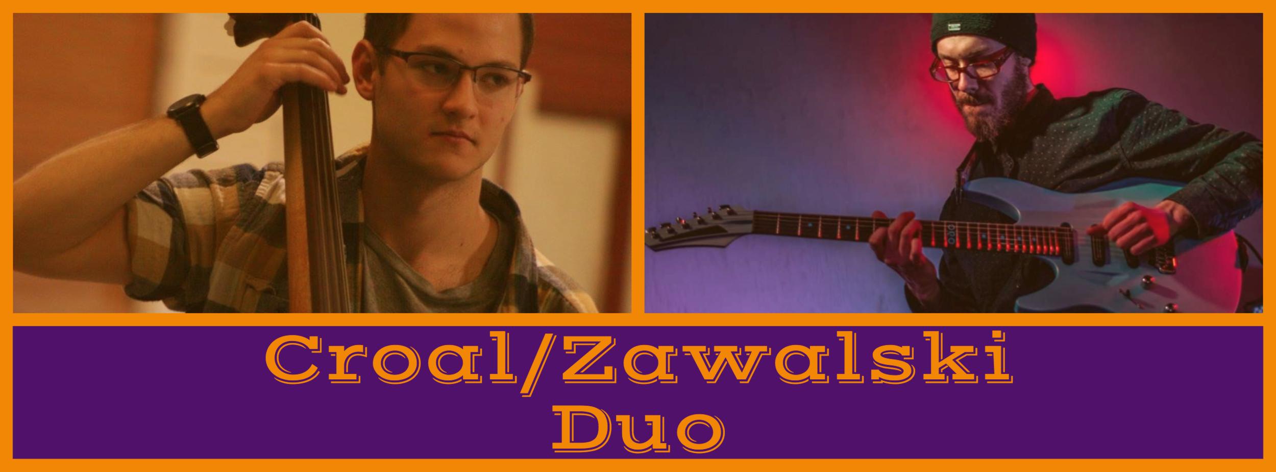 Croal/Zawaliski Duo