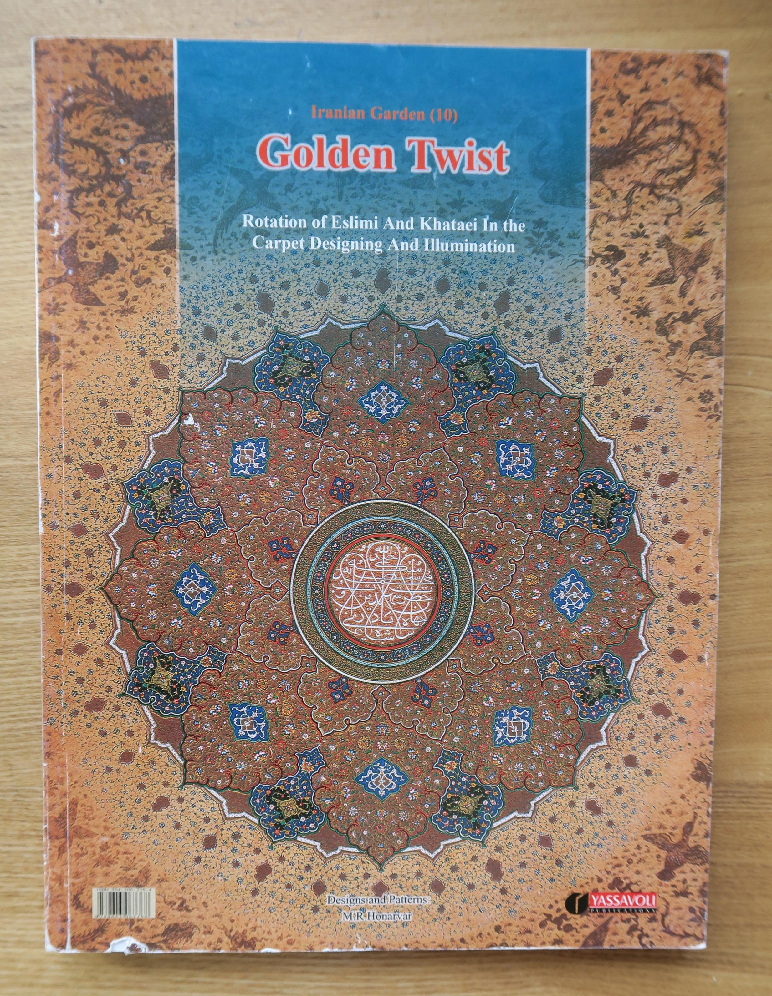 Golden Twist - Persian Patterns Book