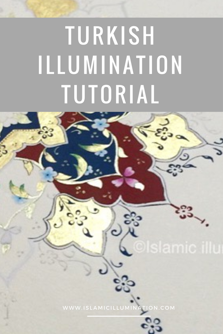 Turkish Illumination Tutorial