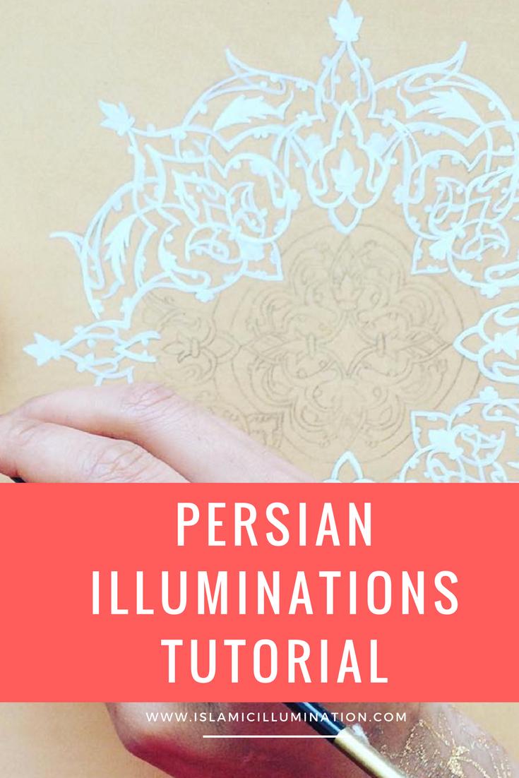 Persian Illuminations Tutorial