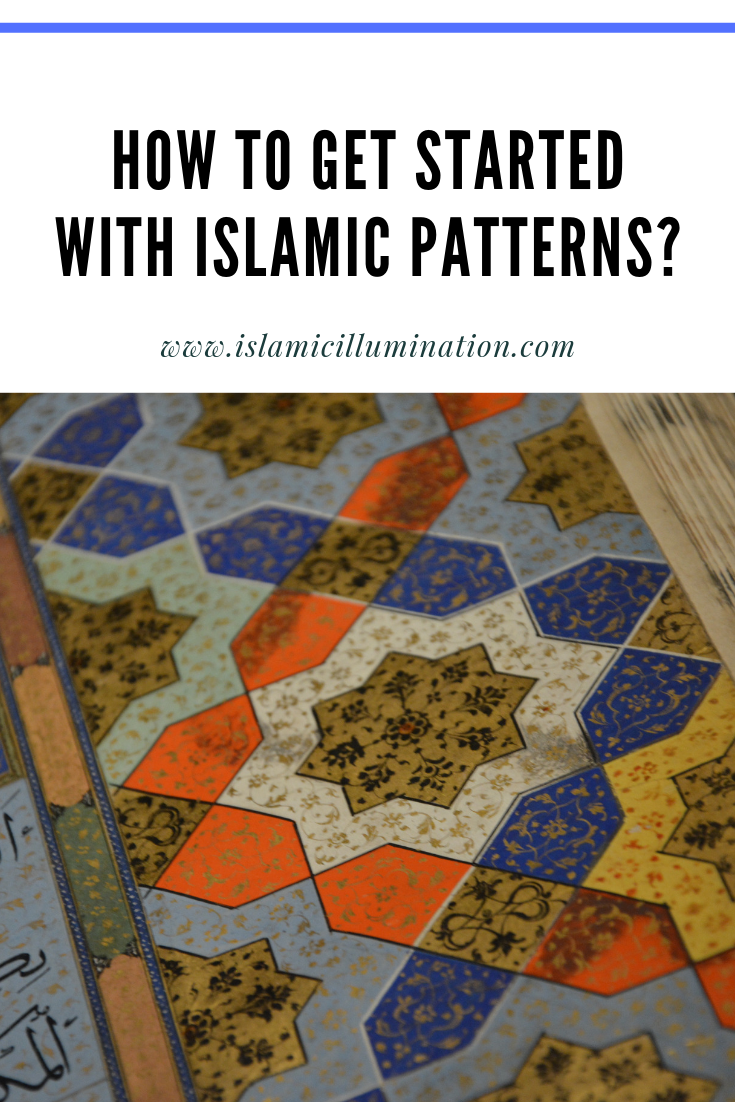 How to get started with Islamic patterns?